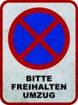 Halteverbotmatte 90cm x 120cm Bitte Freihalten UMZUG