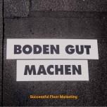 BODEN GUT MACHEN eine Hardcover/ gebundene Auflage in Deutsch/ Englisch